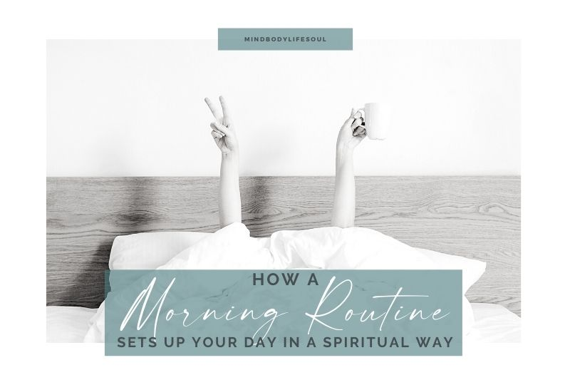 Spiritual morning routine ideas and benefits