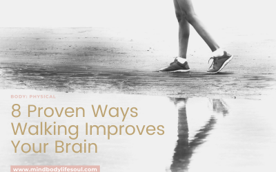 8 Proven Ways Walking Improves Your Brain