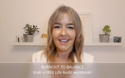 Burnout To Balance: Tips & Life Audit Workbook