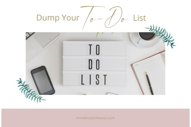 Dump Your To-Do List